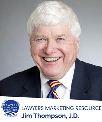 Guest Blog by Jim Thompson: Attorneys, do You want Referrals? Add this to Your Voicemail!