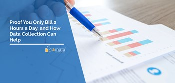 Proof You Only Bill 2 Hours a Day, and How Data Collection Can Help