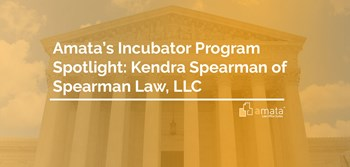 Amata's Incubator Program Spotlight: Kendra Spearman of Spearman Law, LLC