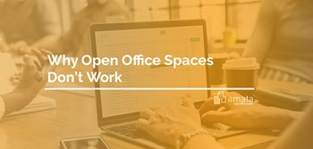 Why Open Office Spaces Don't Work