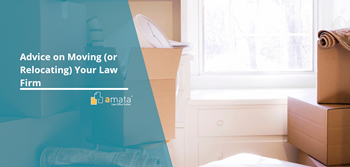 Advice on Moving (or Relocating) Your Law Firm