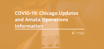 COVID-19: Chicago Updates & Amata Operations Information