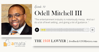 Odell Mitchell III: Musician, Visual Artist, Single Father, and Lawyer for Creatives | THE 1958 LAWYER Podcast