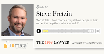 Steve Fretzin: Sports Metaphors for Attorneys to Take Chances and Become Rainmakers | The 1958 LAWYER Podcast